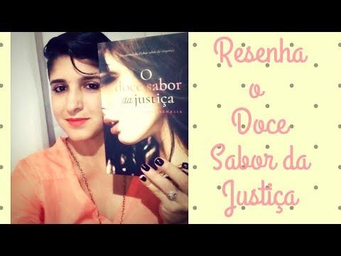 RESENHA - O Doce sabor da Justiça [ROMANCE] Paula Toyneti- LeiturasdaTchella