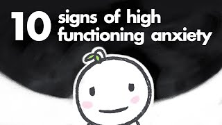 10 Signs of High Functioning Anxiety