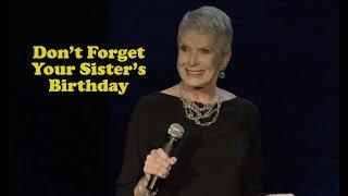 Video Jeanne Robertson | Don't Forget Your Sister's Birthday MP3, 3GP, MP4, WEBM, AVI, FLV November 2018