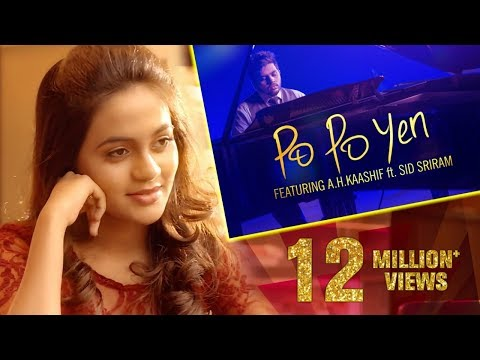 Po Po Yen - Full Video Song || HD || A H Kaashif | Sid Sriram