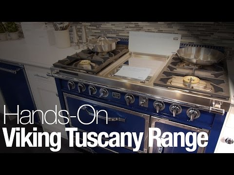 Hands-On With the Viking Tuscany Range