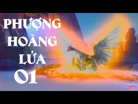 Phượng Hoàng Lửa - Tập 1 | Phim Kiếm Hiệp Trung Quốc Hay Nhất - Thời lượng: 48:59.
