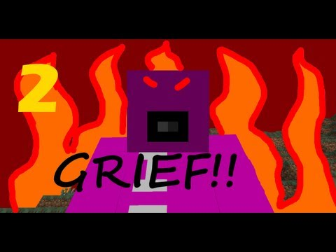 How To Grief Like A Pro In Minecraft (Part 2)