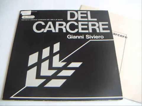 Giancarlo e gli altri - Gianni Siviero