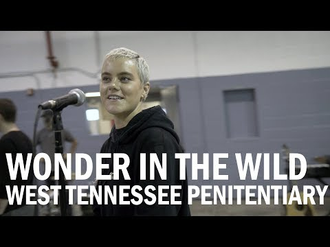 WONDER IN THE WILD -- TENNESSEE PENITENTIARY -- Hillsong UNITED