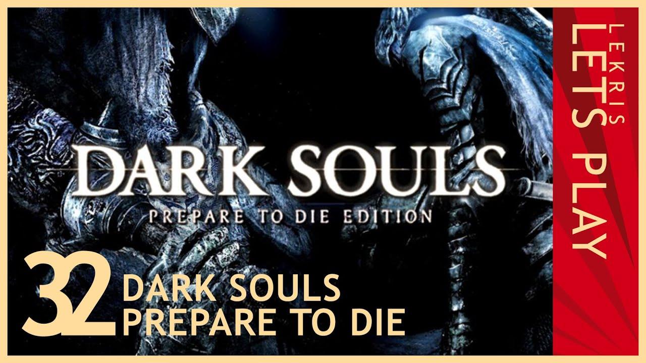 Let's Die - Dark Souls #32 - Looser leben länger