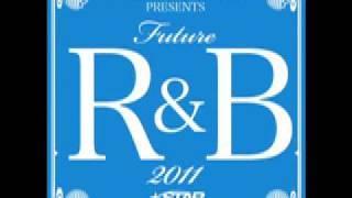 V.A - STAR BASE MUSIC Presents Future R&B 2011 (Album Trailer)