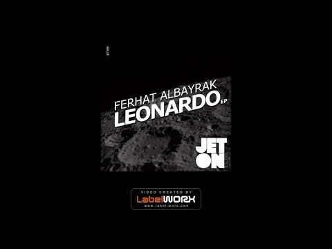 Ferhat Albayrak - Leonardo (Original Mix)