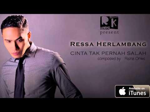 Download Video Ressa Herlambang - Cinta Tak Pernah Salah (OFFICIAL AUDIO)
