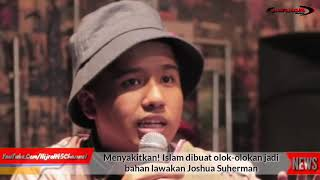 Download Video Menyakitkan! Islam dibuat olok-olokan jadi bahan lawakan Joshua Suherman MP3 3GP MP4