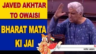 Video Javed Akhtar replies to Owaisi in Parliament with Bharat Mata Ki Jai MP3, 3GP, MP4, WEBM, AVI, FLV Juli 2018