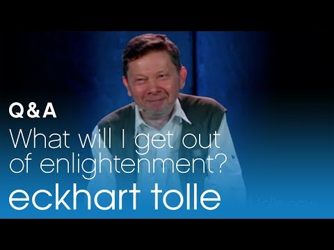 What Will I Get Out of Enlightenment?