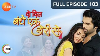 Do Dil Bandhe Ek Dori Se Episode 103 - January 01, 2014 Youtube HD Video - ZEE TV