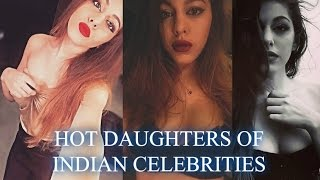 10 hot daughters of Bollywood celebrities: 1. Shraddha Kapoor Born on 3 March 1987, daughter of Shakti Kapoor, is an indian Actress, Singer and Lyricist.. ph...