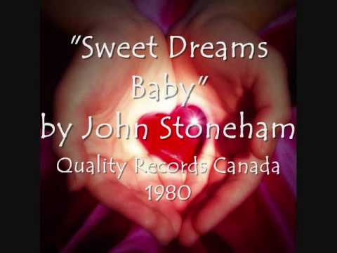Sweet Dreams Baby – John Stoneham
