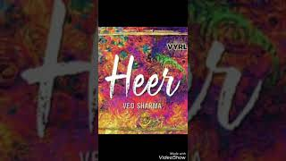 Heer || Ved Sharma || Latest Track