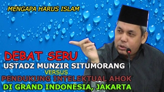 Video Debat Seru Ustadz Munzir Situmorang Dengan Pendukung Ahok Di Grand Indonesia || Ustadz Munzir Situmo MP3, 3GP, MP4, WEBM, AVI, FLV Agustus 2018