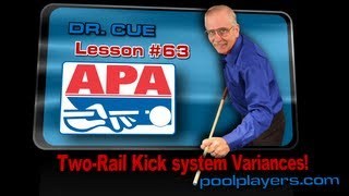 Dr. Cue Pool Lesson #63: Two Rail Kick System Variances!