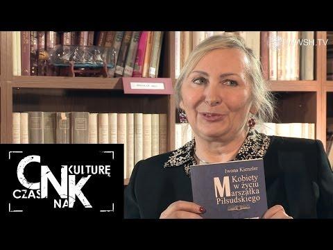 Iwona Kienzler, o swoich najnowszych publikacjach. Jaka był rola kobiet w historii Polski ??
