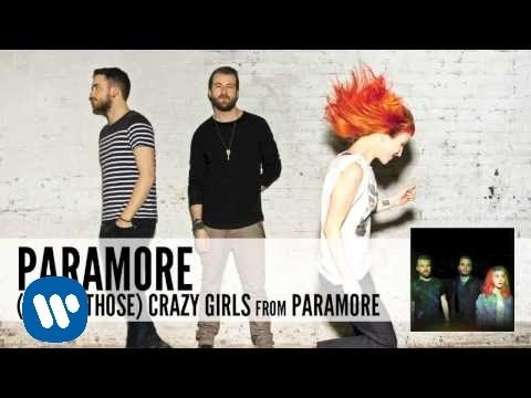 Paramore - (One Of Those) Crazy Girls lyrics