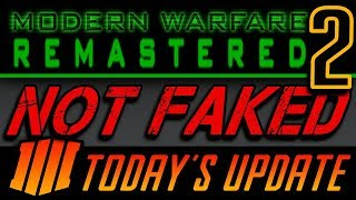 TODAY'S UPDATE: Evidence that MW2 Remaster is REAL and NOT FAKED