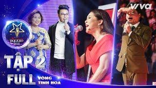 Download Lagu Thần Tượng Bolero 2018 Tập 2 Full HD | Vòng Tinh Hoa: Xuất hiện viên ngọc quý khiến 3 HLV bấn loạn Mp3