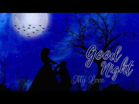Good quotes - Good Night My Love  Good Night Quotes Whatsapp Video
