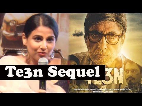 You Won't Believe Why Vidya Balan Wants Te3n Seque