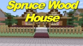 Minecraft Xbox 360: Spruce Wood House! (House Tours of Danville Episode 9)