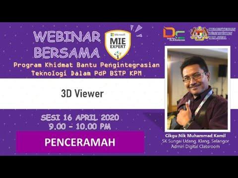 Webinar Bersama-sama Cikgu Kamil dalam 3D Viewer