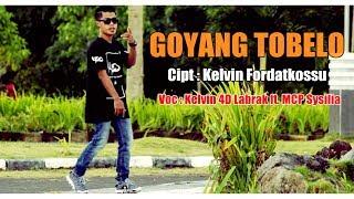 GOYANG TOBELO - Kelvin Fordatkossu ft. MCP Sysilia ( Official Music Video , Full ) [HD] 2017