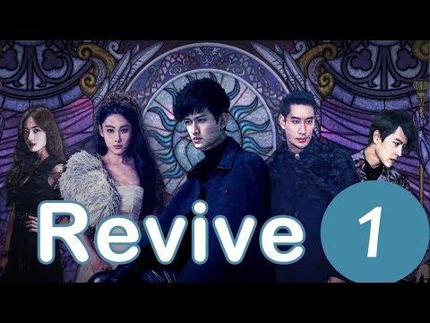 【ENG SUB】《Revive》EP1——Starring:Kyle Ma, Joe Xu, Viann Zhang, Han Chae Young