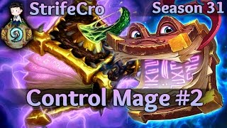 Hearthstone Control Mage S31 #2: Try a Little Bit of Value