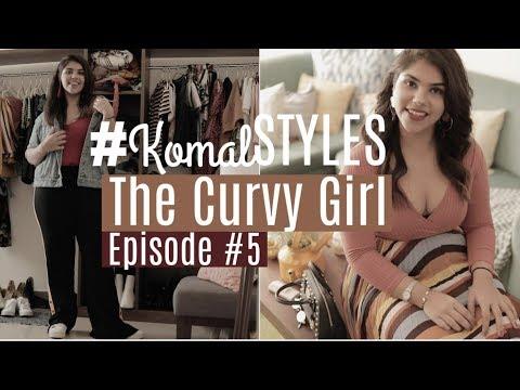 Styling The Curvy Girl! #KomalSTYLES   Episode #5