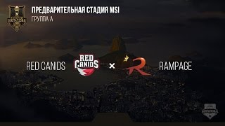 RED Canids VS Rampage - MSI 2017 Play In. День 1: Игра 3 / LCL