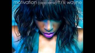 HQ Kelly Rowland ft Lil Wayne - Motivation [NEW SONG]