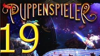 Let's Play Der Puppenspieler - Part 19 - Puppenspieler Galaxy