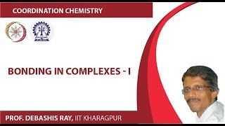 Mod-01 Lec-15 Bonding in Complexes - I