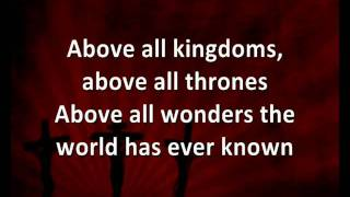 Video Above All [with lyrics] - Lenny LeBlanc MP3, 3GP, MP4, WEBM, AVI, FLV Maret 2019
