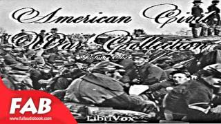 American Civil War Collection, Volume 1 Full Audiobook by VARIOUS  by History Fiction