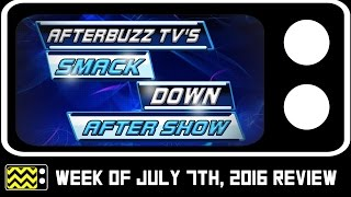 Nonton WWE's SmackDown for July 7th, 2016 Review & After Show | AfterBuzz TV Film Subtitle Indonesia Streaming Movie Download