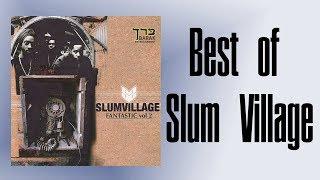 Top 10 SLUM VILLAGE Songs [ Episode 46 ]
