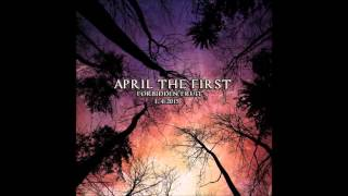 Video April The First - Forbidden Fruit (Official Audio)