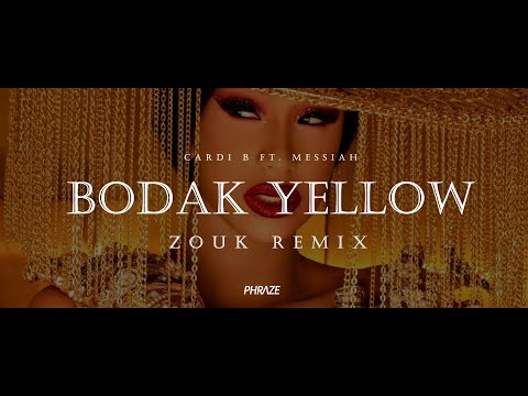 Cardi B Ft. Messiah - Bodak Yellow Zouk Remix (Prod. By Phraze)