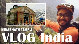 Kedarnath India  city photo : Kedarnath Temple Video 2015 | Vlogs India | Travel Blog