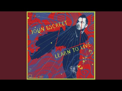 Learn to Live online metal music video by JOHN ESCREET