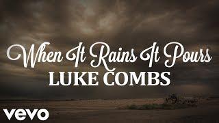 Luke Combs - When It Rains It Pours (with lyrics) Mp3