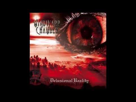 Mindwarp Chamber - Delusional Reality {Full Album}