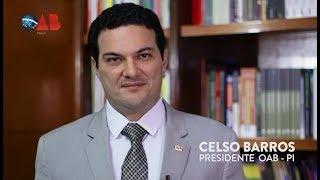 Mensagem do presidente da OAB-PI, Dr. Celso Barros, a toda advocacia piauiense