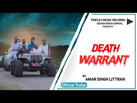 Death Warrant (Trailer) - Amar Singh Littran | Triple S Music Records | Latest Punjabi Songs 2020